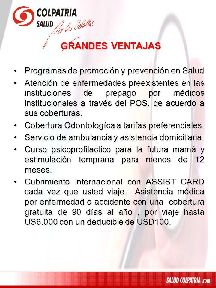 GRANDES VENTAJAS Programas de promoción y prevención en Salud