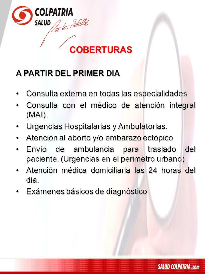 COBERTURAS A PARTIR DEL PRIMER DIA