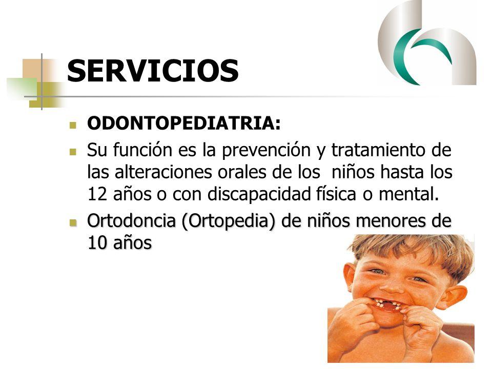 SERVICIOS ODONTOPEDIATRIA: