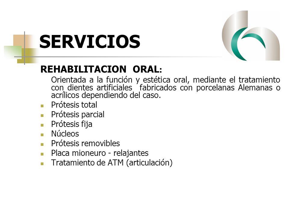 SERVICIOS REHABILITACION ORAL: