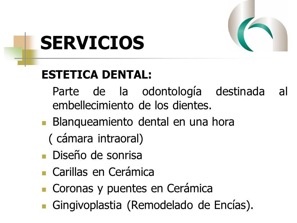 SERVICIOS ESTETICA DENTAL: