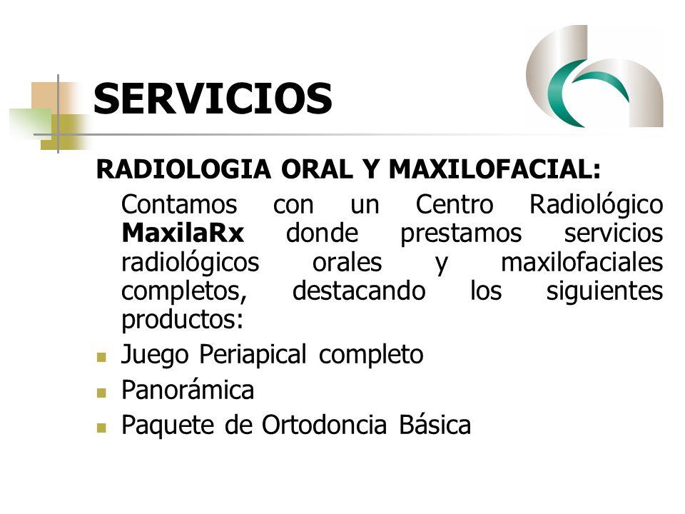 SERVICIOS RADIOLOGIA ORAL Y MAXILOFACIAL: