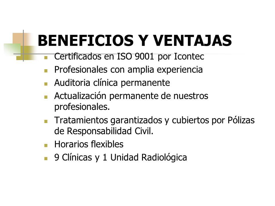 BENEFICIOS Y VENTAJAS Certificados en ISO 9001 por Icontec