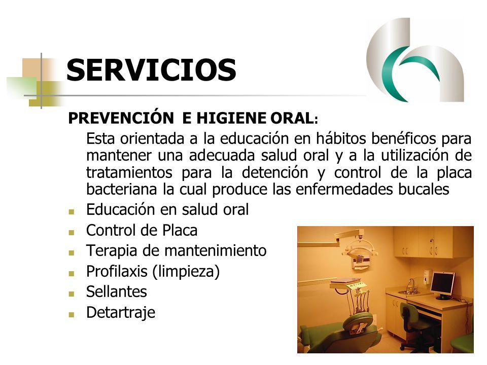 SERVICIOS PREVENCIÓN E HIGIENE ORAL: Educación en salud oral