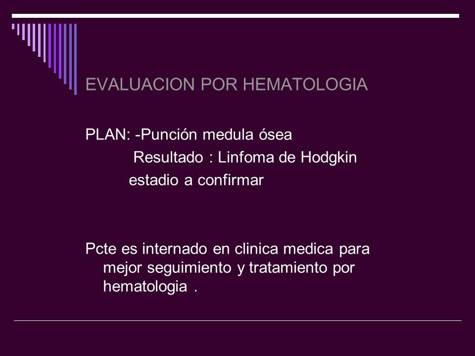EVALUACION POR HEMATOLOGIA