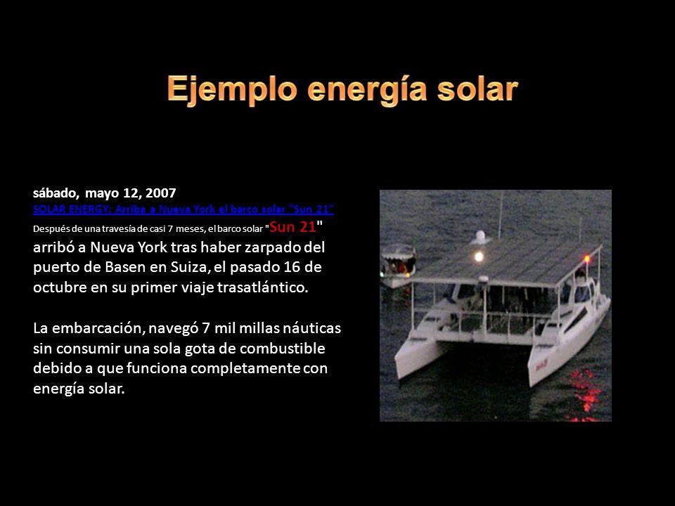 Ejemplo energía solar sábado, mayo 12, 2007