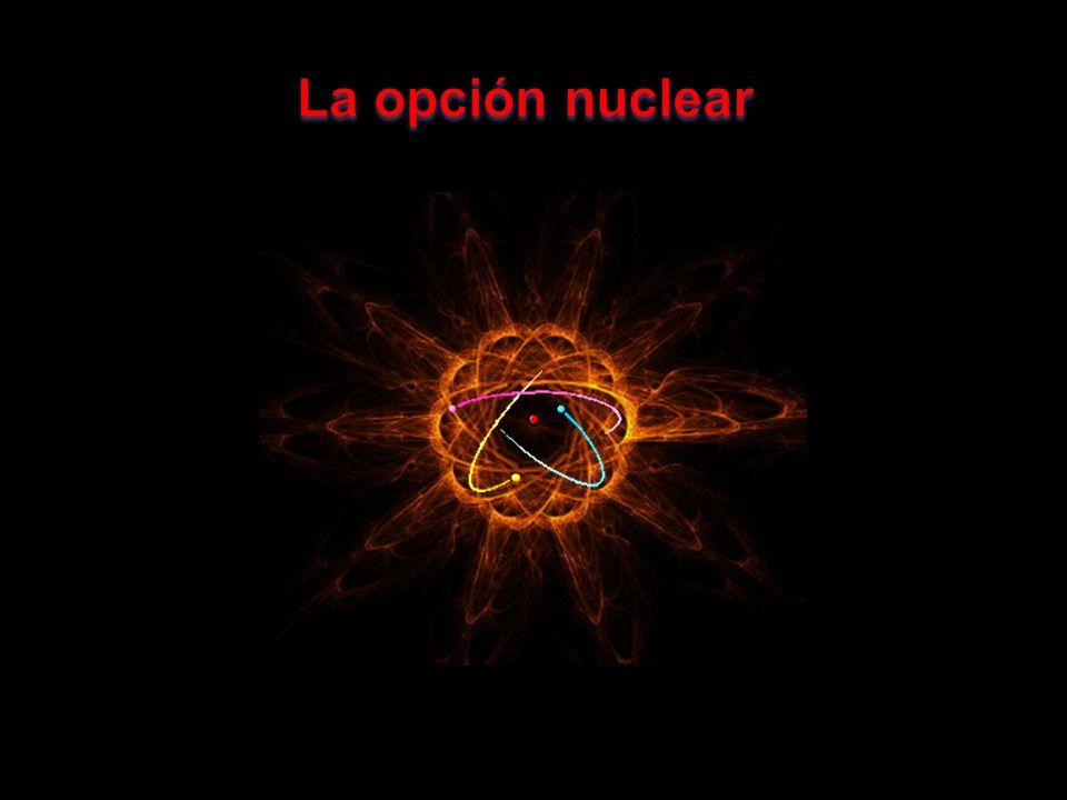 La opción nuclear