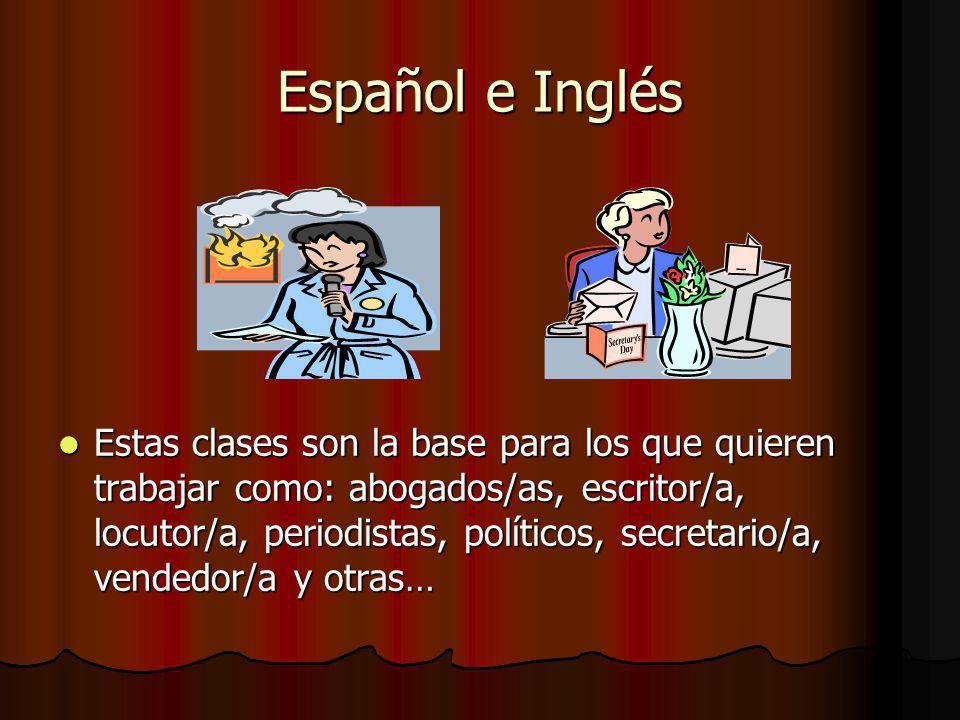 Español e Inglés