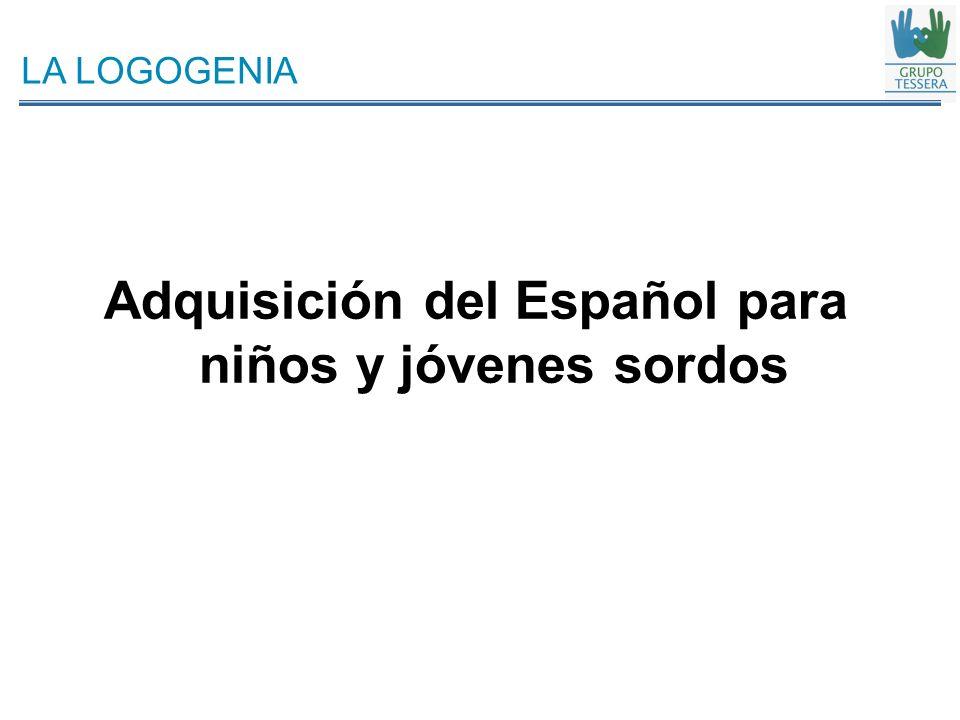 Adquisición del Español para niños y jóvenes sordos