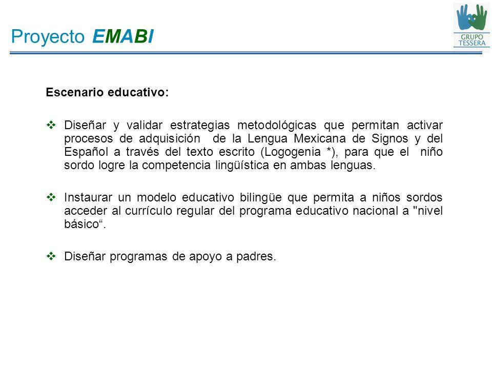 Proyecto EMABI Escenario educativo: