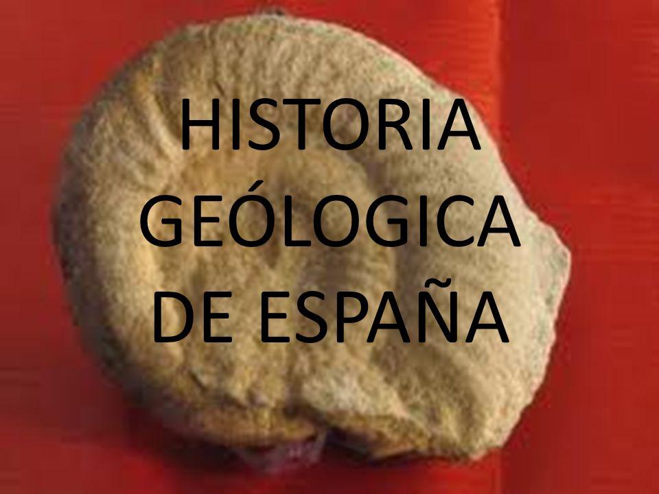 HISTORIA GEÓLOGICA DE ESPAÑA