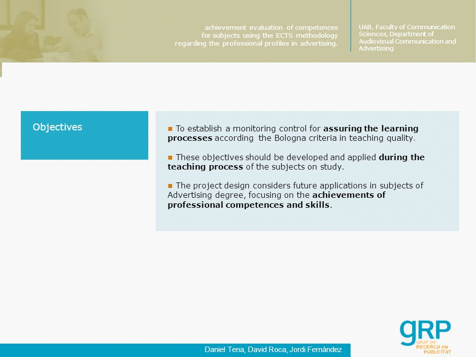 To establish a monitoring control for assuring the learning processes according the Bologna criteria in teaching quality.