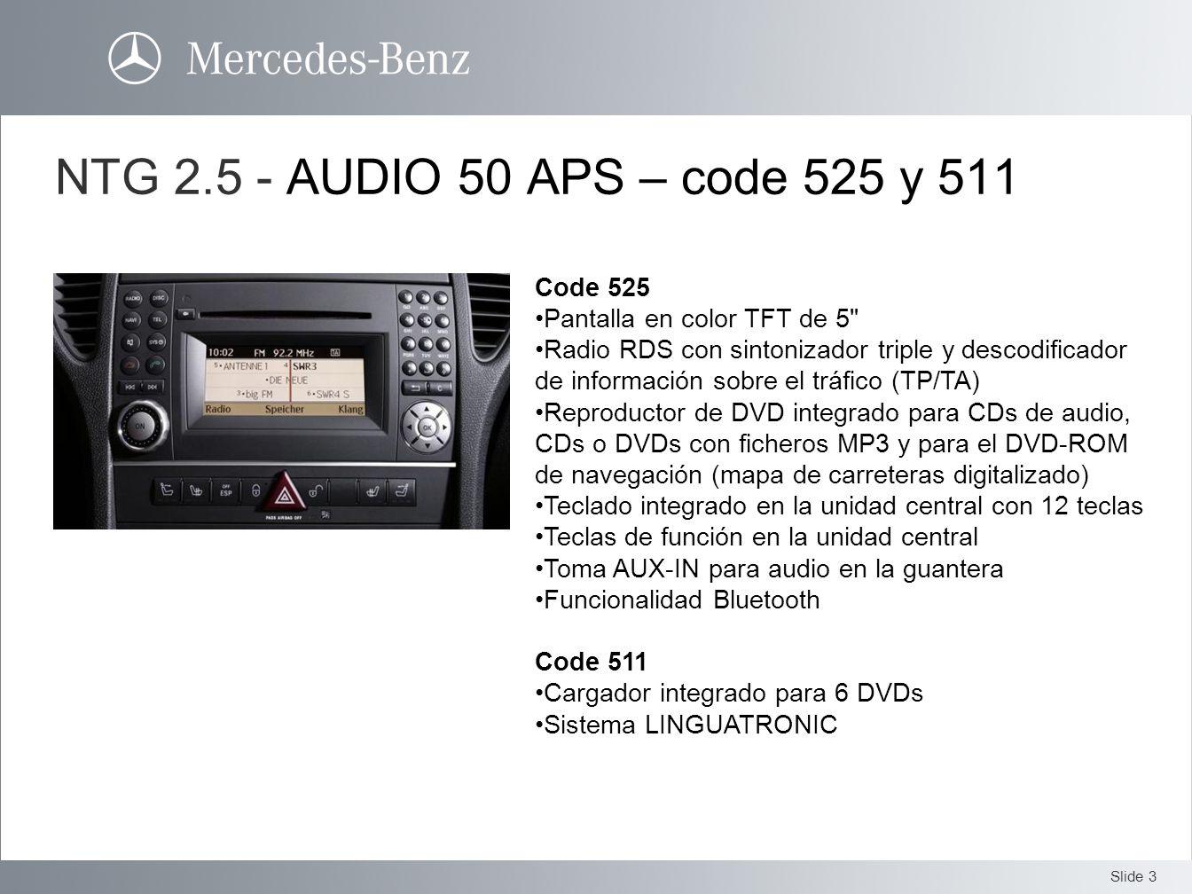 NTG 2.5 - AUDIO 50 APS – code 525 y 511 Code 525