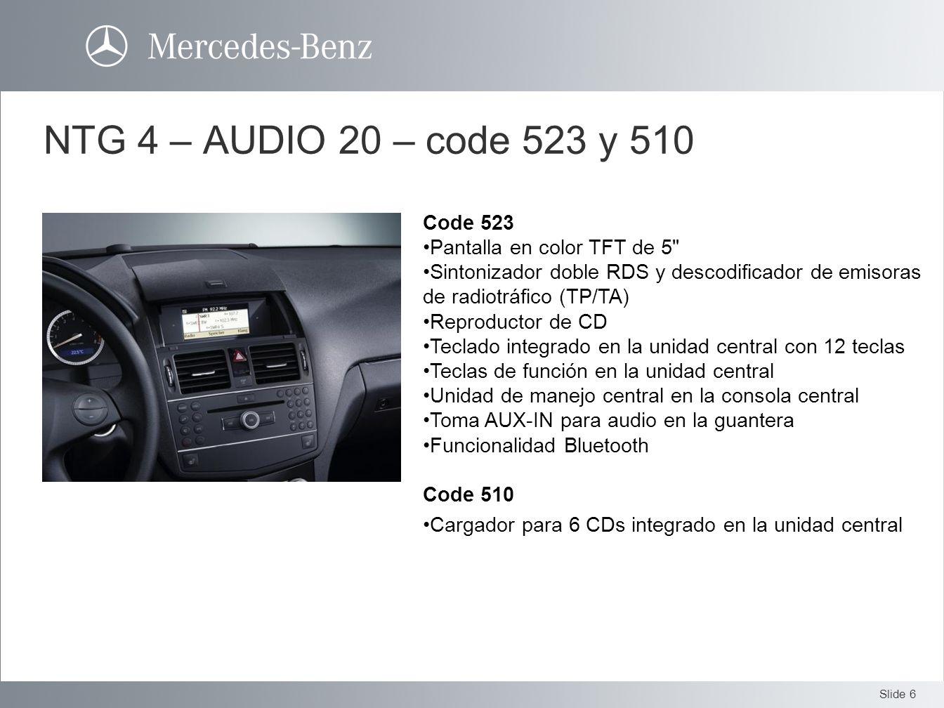 NTG 4 – AUDIO 20 – code 523 y 510 Code 523 Pantalla en color TFT de 5