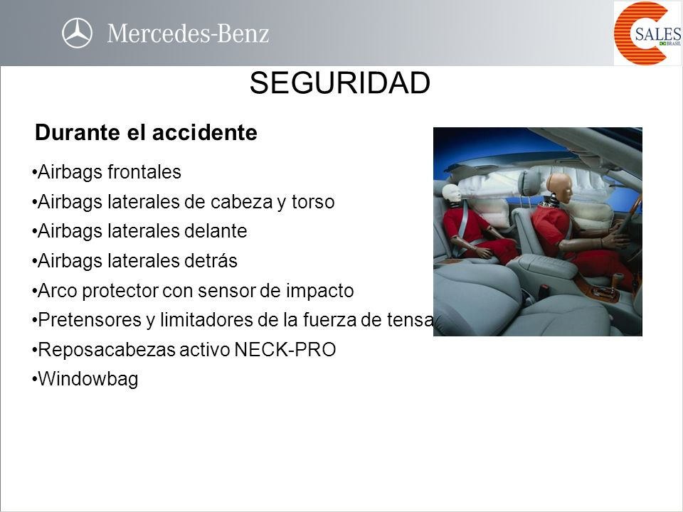 SEGURIDAD Durante el accidente Airbags frontales