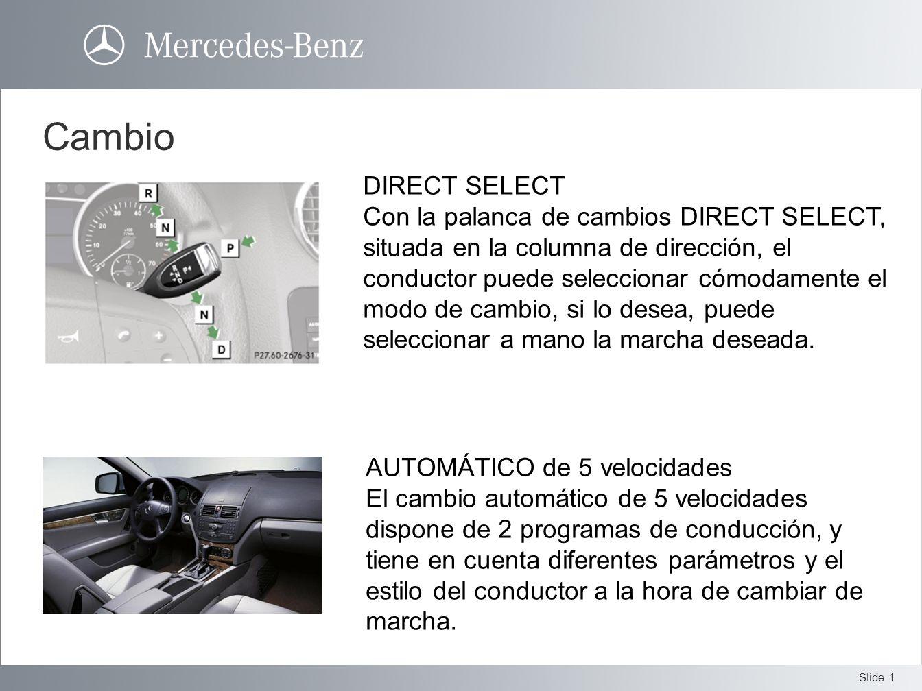Cambio DIRECT SELECT.