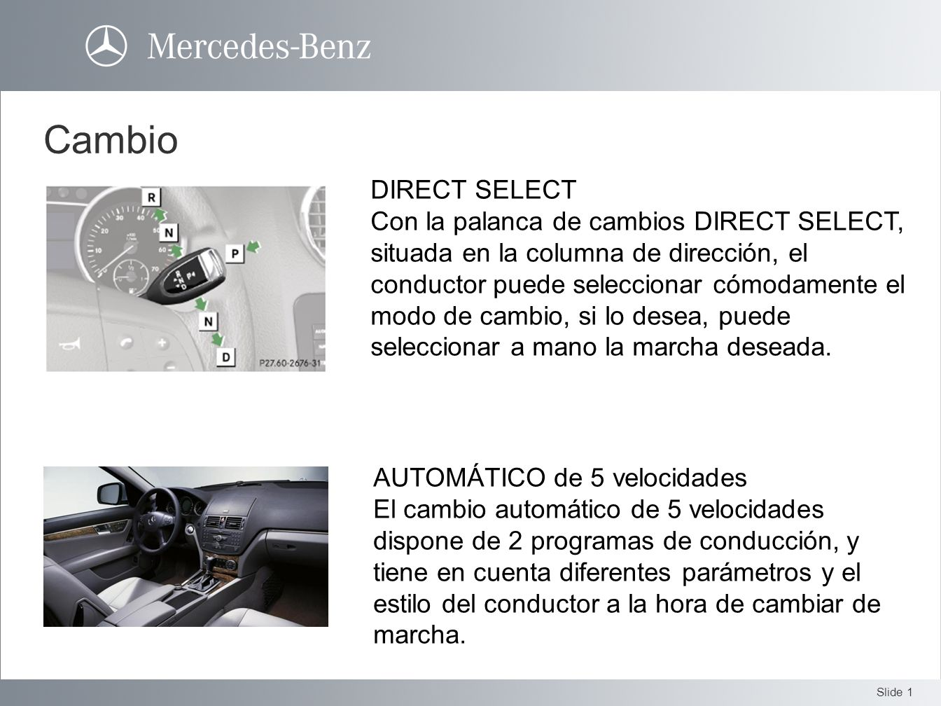 CambioDIRECT SELECT.