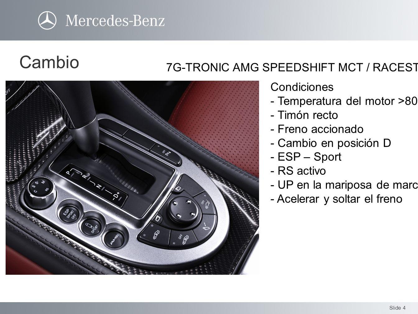 Cambio 7G-TRONIC AMG SPEEDSHIFT MCT / RACESTART Condiciones
