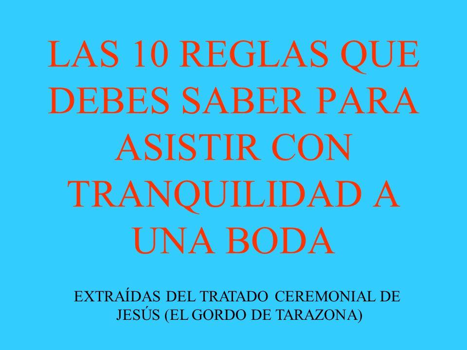 LAS 10 REGLAS QUE DEBES SABER PARA ASISTIR CON TRANQUILIDAD A UNA BODA