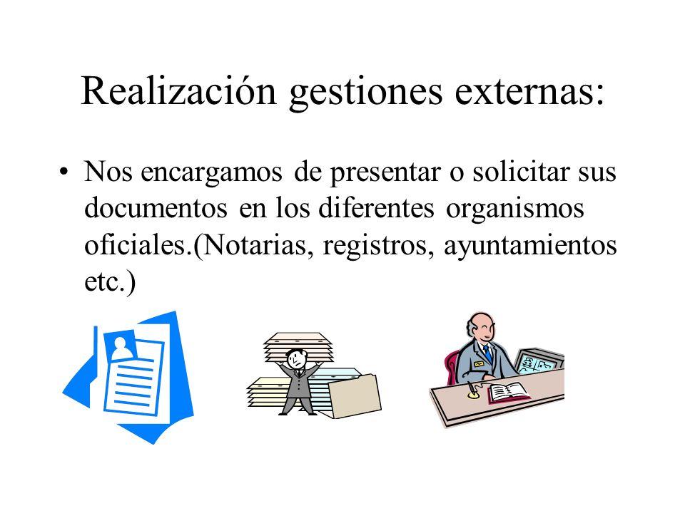 Realización gestiones externas: