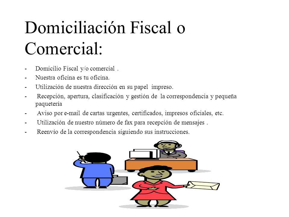 Domiciliación Fiscal o Comercial: