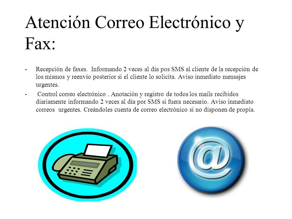 Atención Correo Electrónico y Fax: