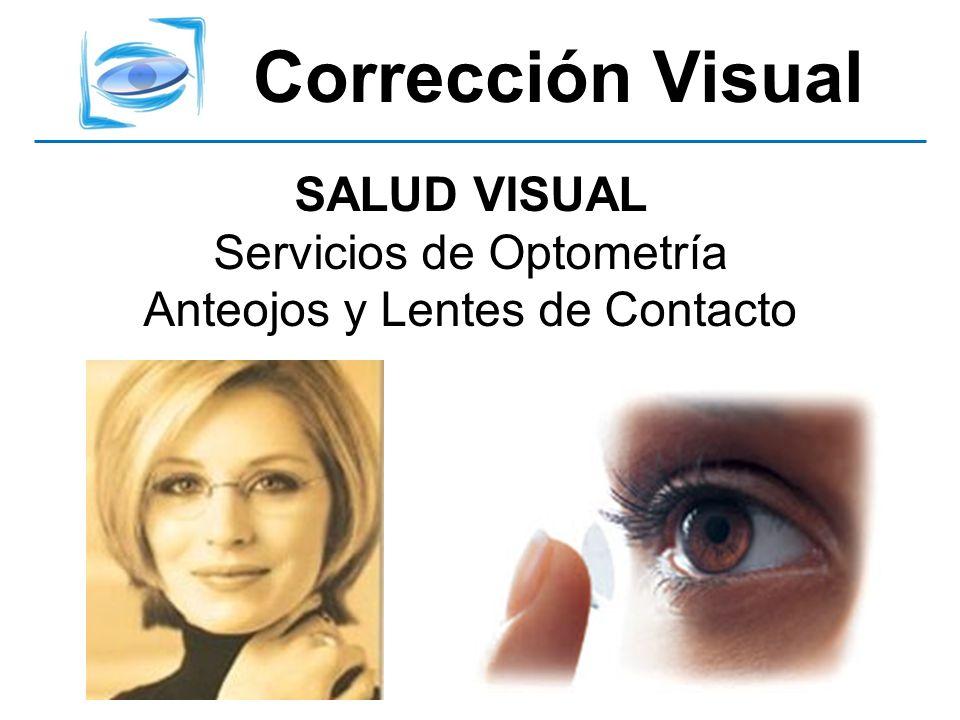 Corrección Visual SALUD VISUAL Servicios de Optometría