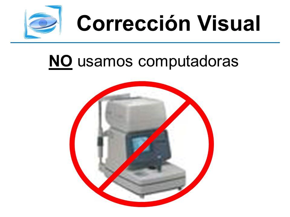 NO usamos computadoras