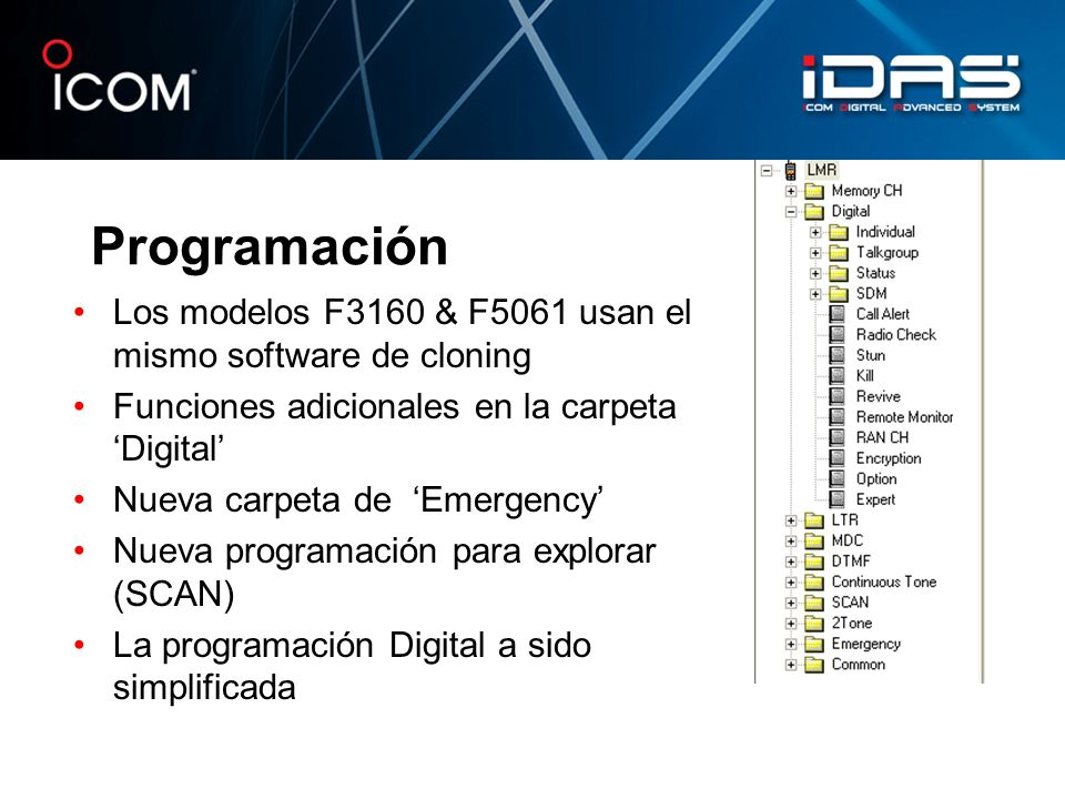 Programación Los modelos F3160 & F5061 usan el mismo software de cloning. Funciones adicionales en la carpeta 'Digital'