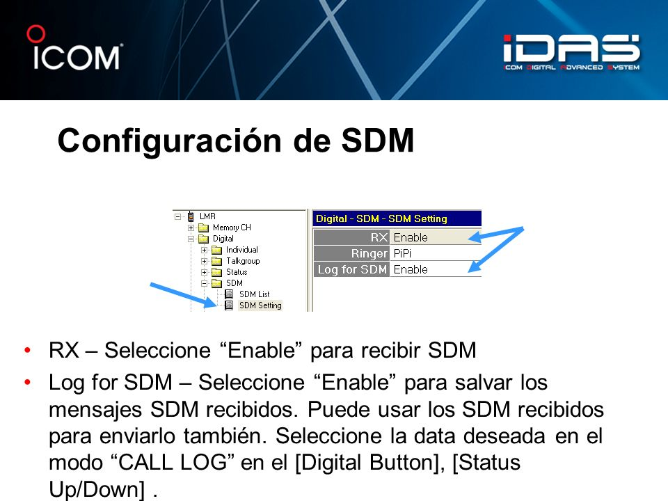 Configuración de SDM RX – Seleccione Enable para recibir SDM