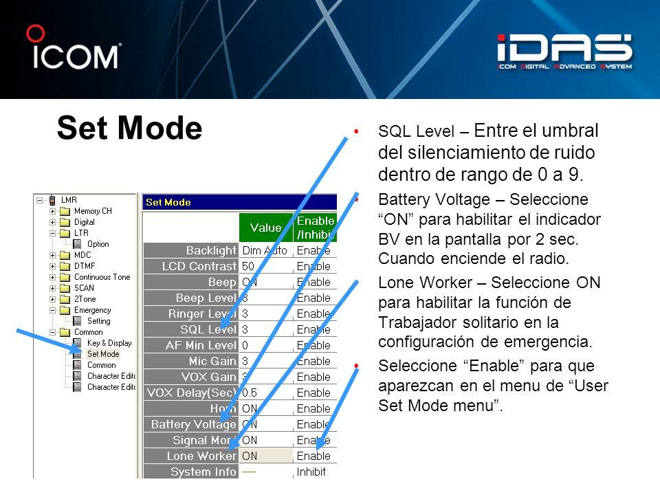 Set Mode SQL Level – Entre el umbral del silenciamiento de ruido dentro de rango de 0 a 9.