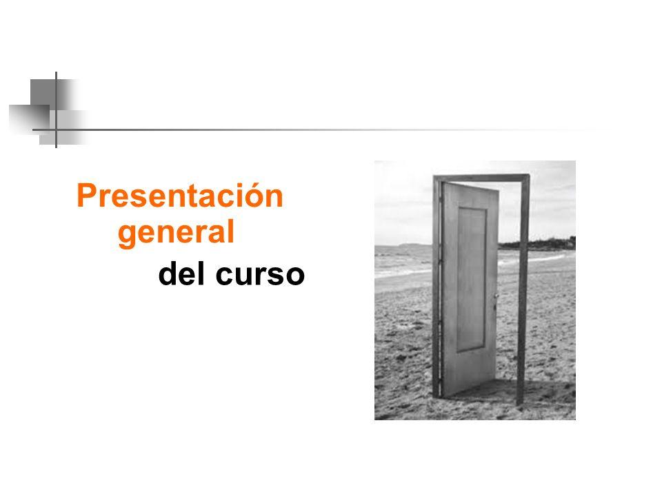 Presentación general del curso