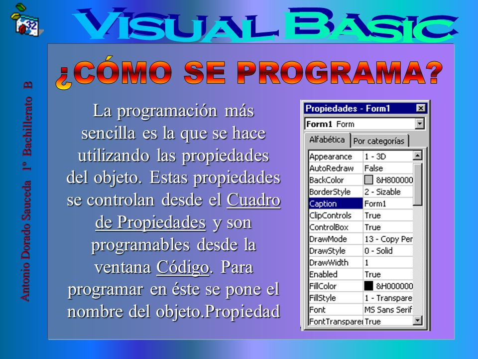 Visual Basic ¿CÓMO SE PROGRAMA