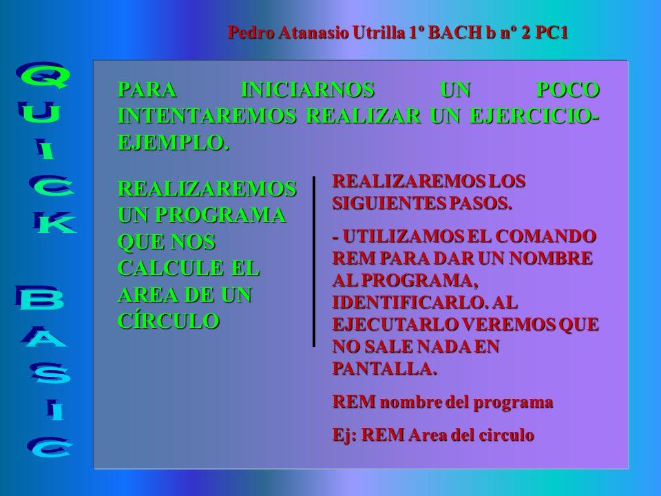 Pedro Atanasio Utrilla 1º BACH b nº 2 PC1