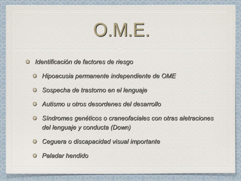 O.M.E. Identificación de factores de riesgo