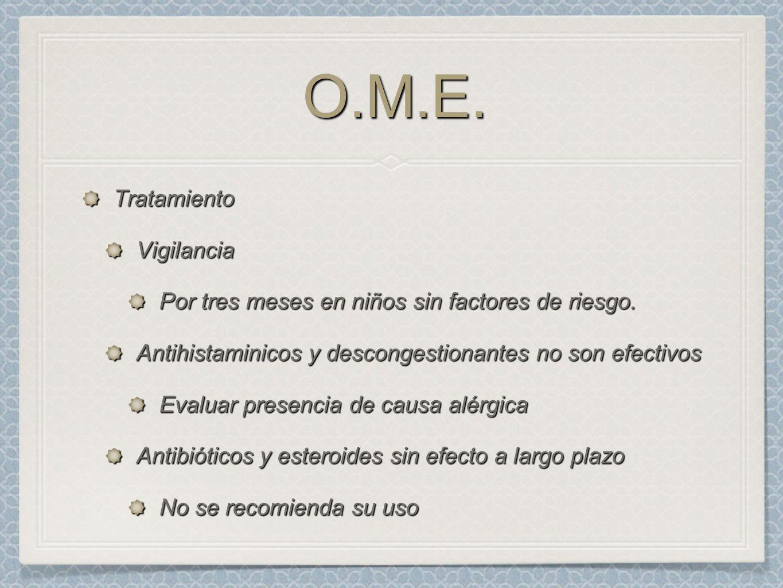 O.M.E. Tratamiento Vigilancia