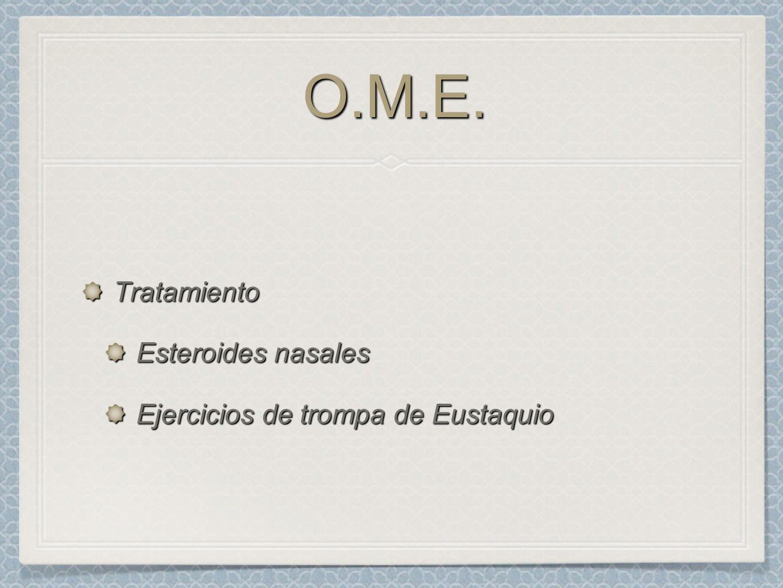 O.M.E. Tratamiento Esteroides nasales