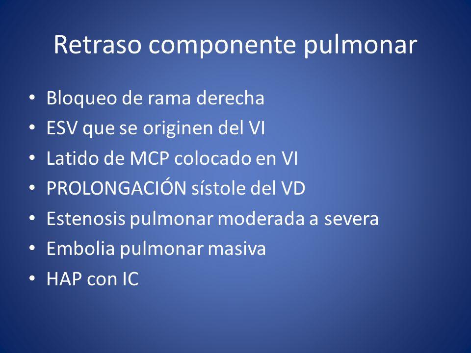 Retraso componente pulmonar