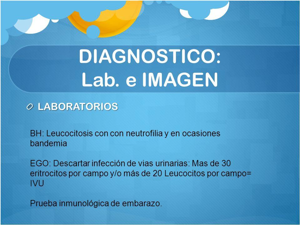 DIAGNOSTICO: Lab. e IMAGEN