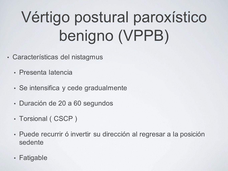 Vértigo postural paroxístico benigno (VPPB)
