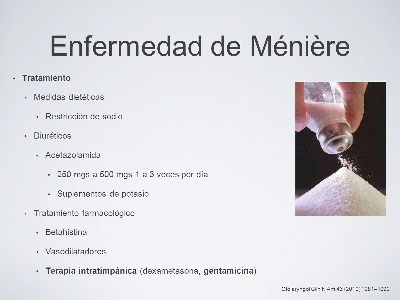 Enfermedad de Ménière Tratamiento Medidas dietéticas
