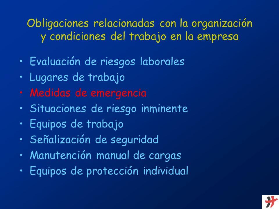 Obligaciones relacionadas con la organización y condiciones del trabajo en la empresa