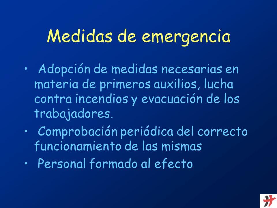 Medidas de emergencia Adopción de medidas necesarias en materia de primeros auxilios, lucha contra incendios y evacuación de los trabajadores.