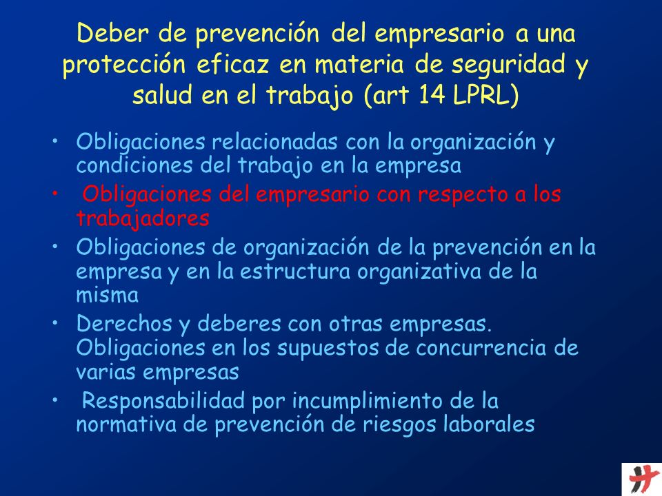 Deber de prevención del empresario a una protección eficaz en materia de seguridad y salud en el trabajo (art 14 LPRL)