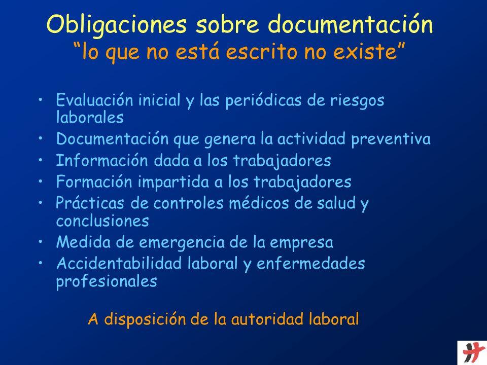 Obligaciones sobre documentación lo que no está escrito no existe