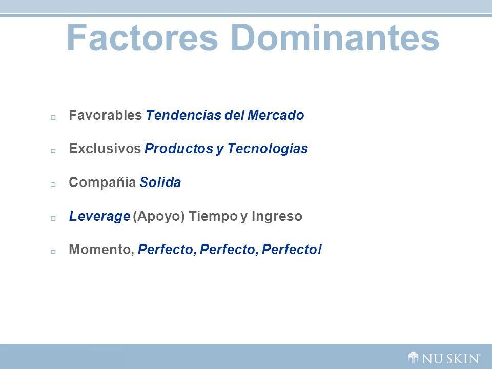 Factores Dominantes Favorables Tendencias del Mercado