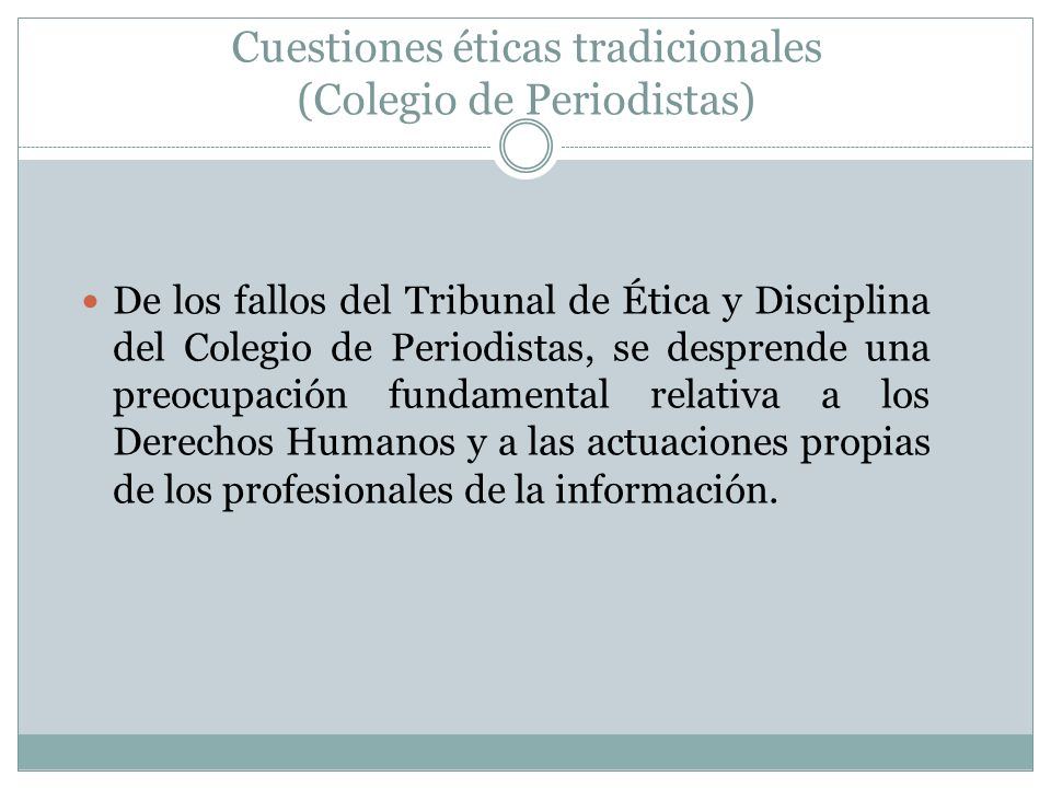 Cuestiones éticas tradicionales (Colegio de Periodistas)