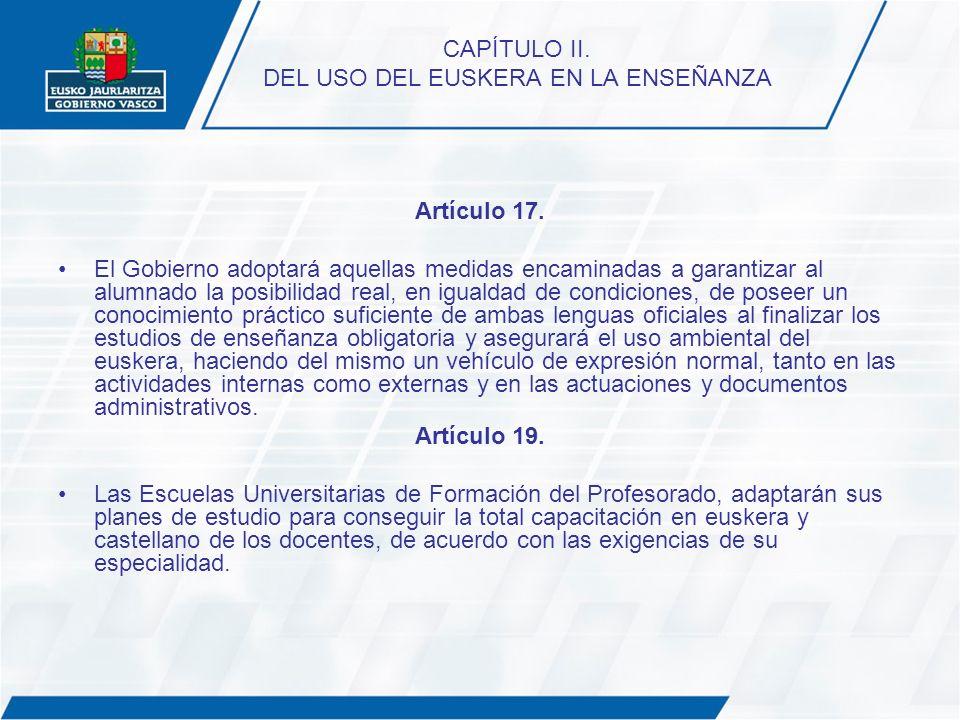CAPÍTULO II. DEL USO DEL EUSKERA EN LA ENSEÑANZA