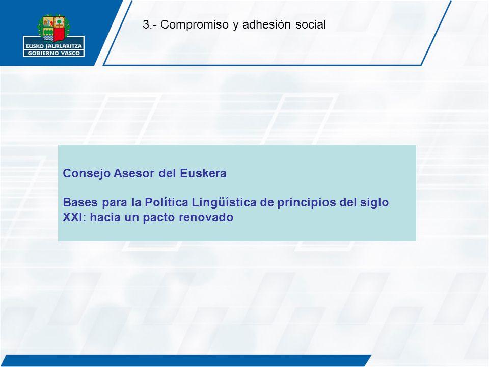 3.- Compromiso y adhesión social
