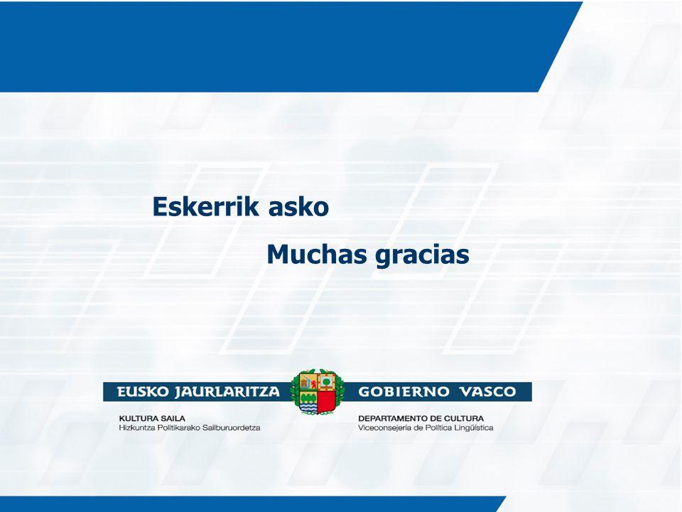 Eskerrik asko Muchas gracias Tres objetivos estratégicos: